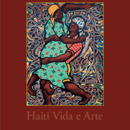 Confira o catálogo da exposição Haiti Vida e Arte